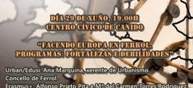Participación en una mesa redonda sobre proyectos europeos en Ferrol.